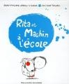 "Afficher ""Rita et Machin à l'école"""