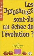 """Afficher """"dinosaures sont-ils un échec de l'évolution ? (Les )"""""""