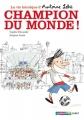 """Afficher """"La Vie héroïque d'Antoine Lebic n° 03<br /> Champion du monde !"""""""