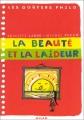 """Afficher """"La beauté et la laideur"""""""