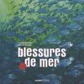 "Afficher ""Blessures de mer"""