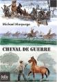 vignette de 'Cheval de guerre (Michael MORPUGO)'