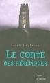 """Afficher """"Le Conte des hérétiques"""""""