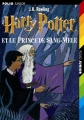 """Afficher """"Harry Potter. n° 6<br /> Harry Potter et le prince de sang-mêlé"""""""