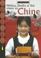 """Afficher """"Meihua, Shuilin et Dui vivent en Chine"""""""