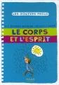 """Afficher """"Le corps et l'esprit"""""""