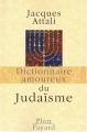 vignette de 'Dictionnaire amoureux du judaïsme (Jacques Attali)'