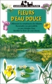 """Afficher """"Fleurs d'eau douce"""""""