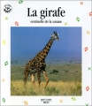 "Afficher ""La girafe, sentinelle de la savane"""