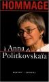 "Afficher ""Hommage à Anna Politkovskaïa"""