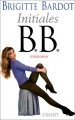 "Afficher ""Mémoires / Brigitte Bardot. n° 1<br /> Initiales B.B."""