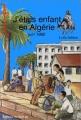 """Afficher """"J'étais enfant en Algérie"""""""