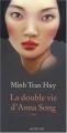 vignette de 'La double vie d'Anna Song (Minh TRAN HUY)'