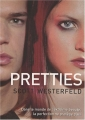"Afficher ""Uglies n° 2 Pretties"""