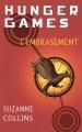 vignette de 'Hunger games n° 2<br /> L'embrasement (Suzanne Collins)'