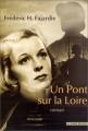 """Afficher """"pont sur la Loire (Un)"""""""