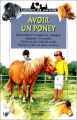 "Afficher ""Avoir un poney"""