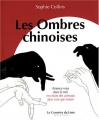"""Afficher """"Les ombres chinoises"""""""