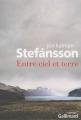 vignette de 'Entre ciel et terre (Jón Kalman Stefánsson)'