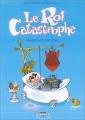 """Afficher """"Le Roi Catastrophe n° 05 Adalbert plus que super"""""""