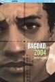 """Afficher """"Bagdad 2004"""""""