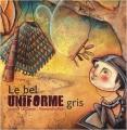 """Afficher """"Le bel uniforme gris"""""""