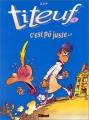 "Afficher ""Titeuf n° 04 C'est pô juste..."""