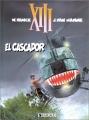 """Afficher """"XIII n° 10 XIII : t. 10 : El Cascador"""""""