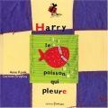 """Afficher """"Harry, le poisson qui pleure"""""""