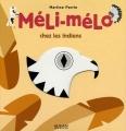 """Afficher """"Méli-Mélo<br /> Méli-Mélo chez les Indiens"""""""