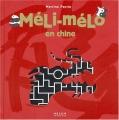 "Afficher ""Méli-Mélo<br /> Méli-Mélo en Chine"""
