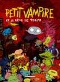 """Afficher """"Petit vampire n° 7 Petit Vampire et le rêve de Tokyo"""""""