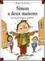"""Afficher """"Simon a deux maisons"""""""