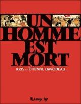 """Afficher """"Un Homme est mort"""""""