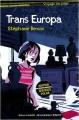 "Afficher ""Trans Europa"""