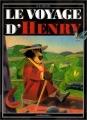 "Afficher ""Le voyage d'Henry"""
