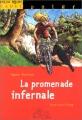"""Afficher """"La promenade infernale"""""""