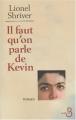 vignette de 'Il faut qu'on parle de Kévin (Lionel Shriver)'
