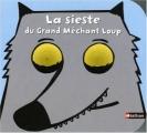 """Afficher """"La sieste du grand méchant loup"""""""