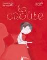 "Afficher ""La Croûte"""