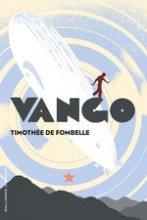 vignette de 'Vango n° 1<br /> Entre ciel et terre (Timothée de Fombelle)'
