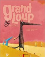 "Afficher ""Grand loup et petit loup<br /> Grand loup & petit loup"""