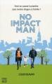 vignette de 'No impact man (Colin Beavan)'