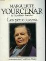 vignette de 'Les Yeux ouverts (Marguerite Yourcenar)'