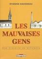 """Afficher """"Les Mauvaises gens"""""""