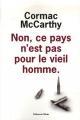 vignette de 'Non, ce pays n'est pas pour le vieil homme (McCarthy, Cormac)'