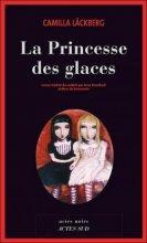 vignette de 'Les Aventures d'Erica Falck n° 1<br /> La princesse des glaces (Camilla Läckberg)'