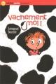 vignette de 'Vachement moi (Emmanuel Bourdier)'