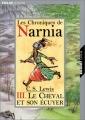 """Afficher """"Les Chroniques de Narnia - série en cours n° 3 Le Cheval et son écuyer"""""""