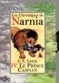 """Afficher """"Les Chroniques de Narnia - série en cours n° 4 Le Prince Caspian"""""""